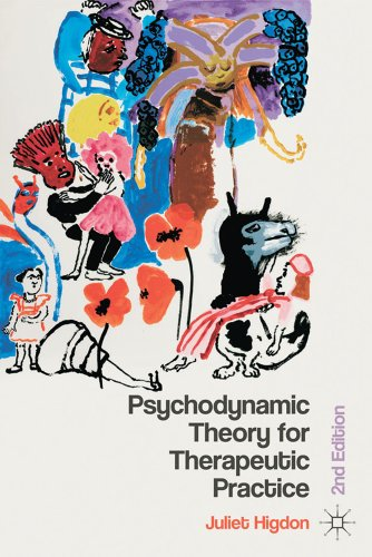 Psychodynamic Theory in Therapeutic Practice: Second Edition