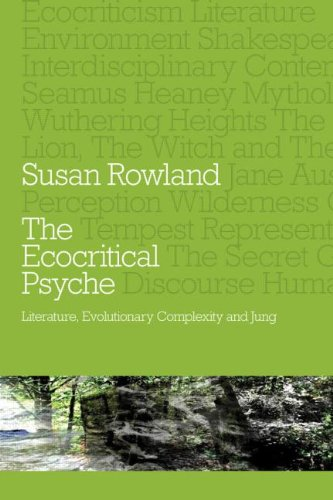 The Ecocritical Psyche: Literature, Evolutionary Complexity, and Jung