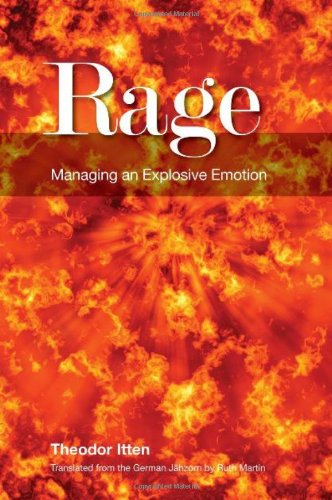 Rage: Managing an Explosive Emotion