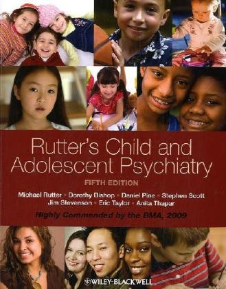 Rutter's Child and Adolescent Psychiatry: Fifth Edition