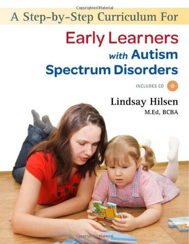 A Step-by-step Curriculum for Early Learners with an Autism Spectrum Disorders