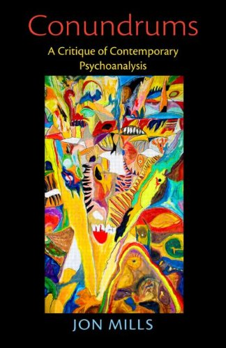 Conundrums: A Critique of Contemporary Psychoanalysis