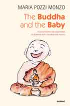 The Buddha and the Baby: Psychotherapy and Meditation in Working with Children and Adults