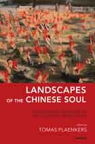 Landscapes of the Chinese Soul: The Enduring Presence of the Cultural Revolution