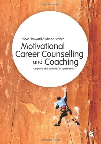 Motivational Career Counselling and Coaching: Cognitive and Behavioural Approaches