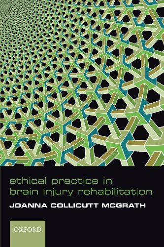 Ethical Practice in Brain Injury Rehabilitation