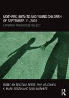 Mothers, Infants and Young Children of September 11, 2001: A Primary Prevention Project