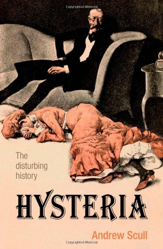Hysteria: The Disturbing History