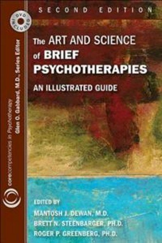 The Art and Science of Brief Psychotherapies: An Illustrated Guide: Second Edition