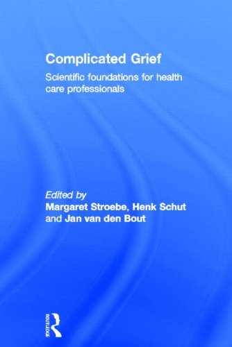 Complicated Grief: Scientific Foundations for Health Care Professionals