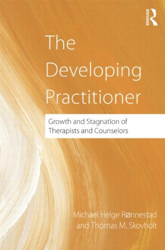 The Developing Practitioner: Growth and Stagnation of Therapists and Counselors