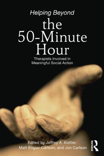 Helping Beyond the 50 Minute Hour: Therapists Involved in Meaningful Social Action