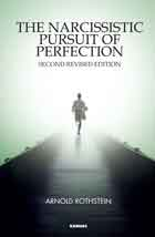 The Narcissistic Pursuit of Perfection: Revised Edition