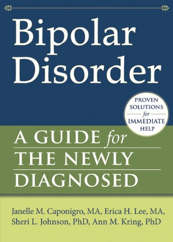 Bipolar Disorder: A Guide for the Newly Diagnosed
