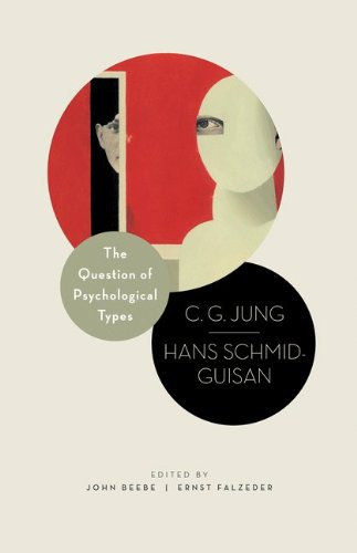 The Question of Psychological Types: The Correspondence of C. G. Jung and Hans Schmid-Guisan 1915-1916