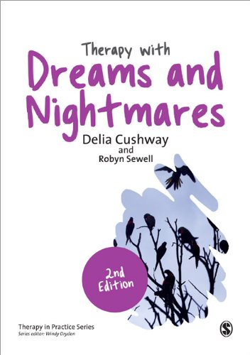 Therapy for Dreams and Nightmares: Evidence-Based Practice: Second Edition