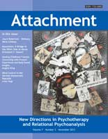 Attachment: New Directions in Psychotherapy and Relational Psychoanalysis - Vol.7 No.3
