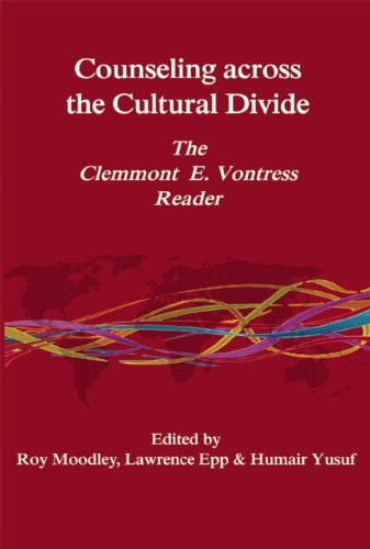 Counseling Across the Cultural Divide: The Clemmont E. Vontress Reader