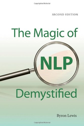 Magic of NLP Demystified: Second Edition