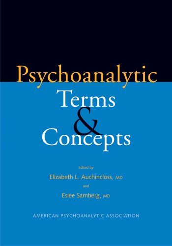 Psychoanalytic Terms and Concepts: Fourth Revised Edition