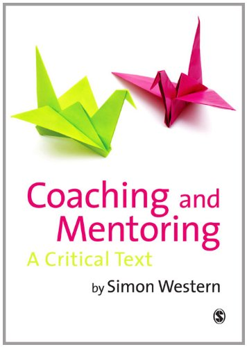 Coaching and Mentoring: A Critical Text