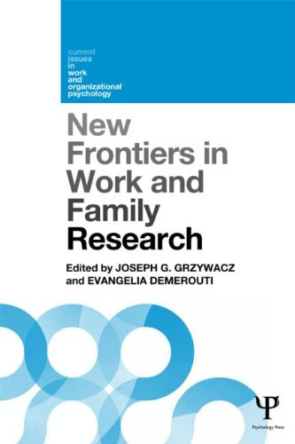 New Frontiers in Work and Family Research