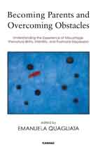 Becoming Parents and Overcoming Obstacles: Understanding the Experience of Miscarriage, Premature Births, Infertility, and Postnatal Depression