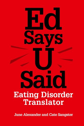 Ed Says U Said: Eating Disorder Translator