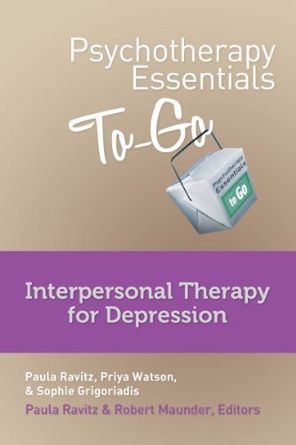 Psychotherapy Essentials to Go: Interpersonal Therapy for Depression
