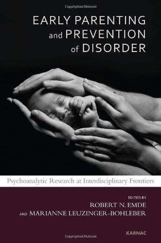 Early Parenting Research and Prevention of Disorder: Psychoanalytic Research at Interdisciplinary Frontiers