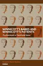 Winnicott's Babies and Winnicott's Patients: Psychoanalysis as Transitional Space