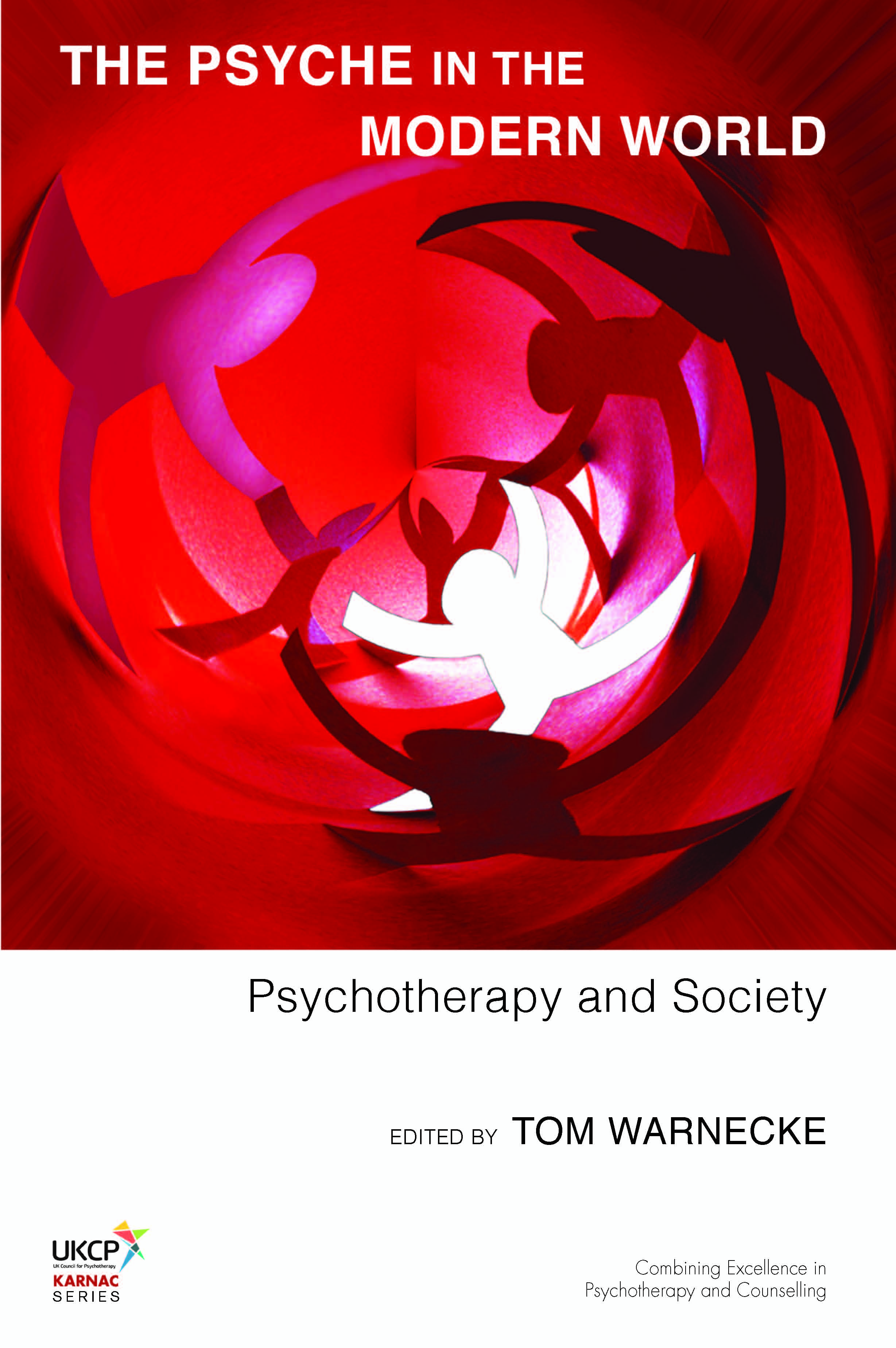 The Psyche in the Modern World: Psychotherapy and Society