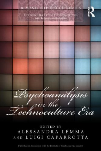 Psychoanalysis in the Technoculture Era