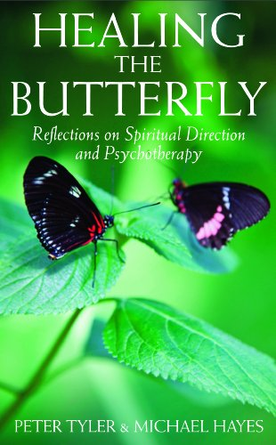 Healing the Butterfly: Reflections on Spiritual Direction and Psychotherapy