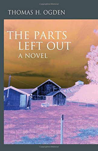 The Parts Left Out: A Novel