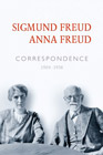 Correspondence of Sigmund Freud and Anna Freud 1904 - 1938