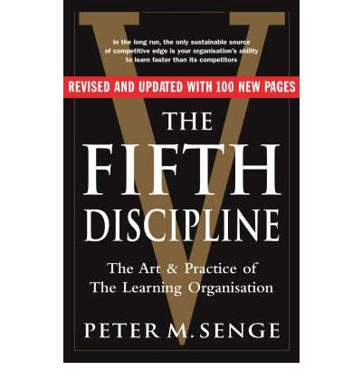 Fifth Discipline: The Art and Practice of the Learning Organization (Second Edition)