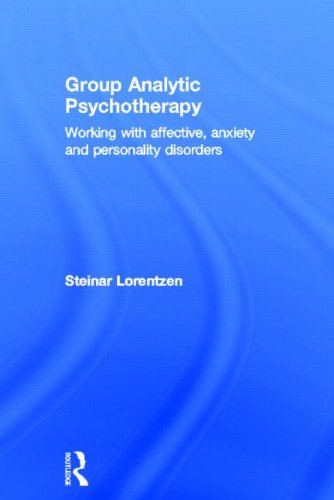 Group Analytic Psychotherapy: Working with affective anxiety and personality disorders