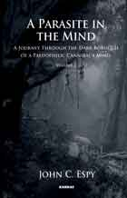 A Parasite in the Mind: A Journey Through The Dark Boroughs Of A Pedophilic Cannibal's Mind, Eat the Evidence: Part Two