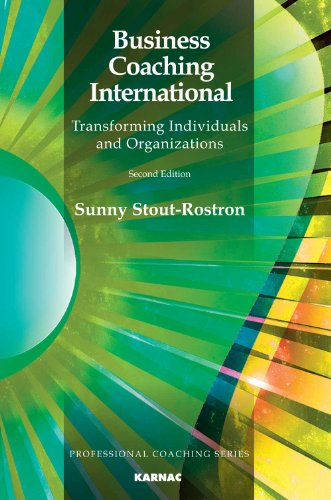 Business Coaching International: Transforming Individuals and Organizations: Second Edition