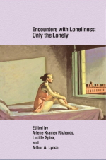 Encounters with Loneliness: Only the Lonely: Second Edition