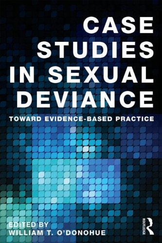 Case Studies in Sexual Deviance: Towards Evidence Based Practice