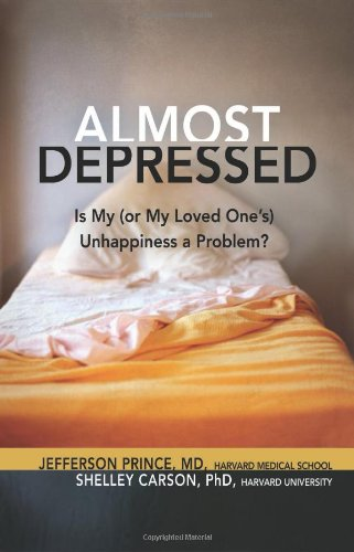 Almost Depressed: Is My (or My Loved Ones) Unhappiness a Problem (Almost Effect)