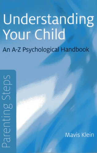 Parenting Steps - Understanding Your Child: An A-Z Psychological Handbook