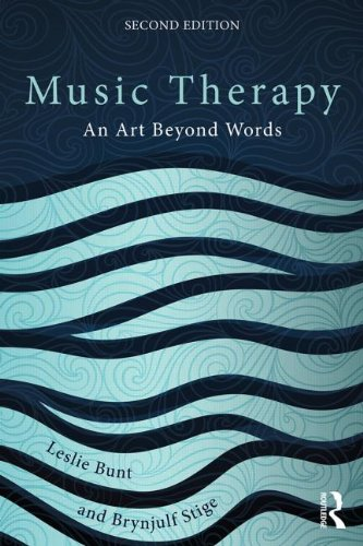 Music Therapy: An Art Beyond Words: Second Edition