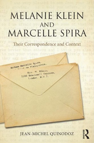 Melanie Klein and Marcelle Spira: Their Correspondence and Context
