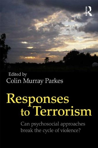 Responses to Terrorism: Can Psychosocial Approaches Break the Cycle of Violence?