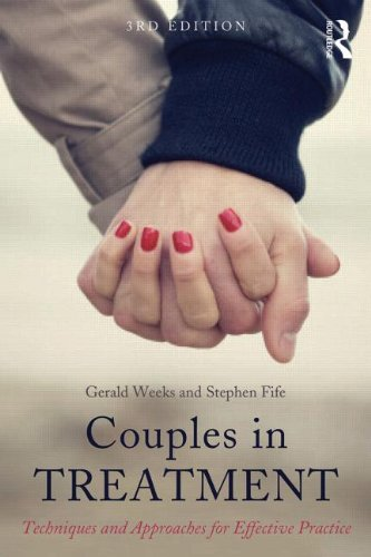 Couples in Treatment: Techniques and Approaches for Effective Practice: Third Edition
