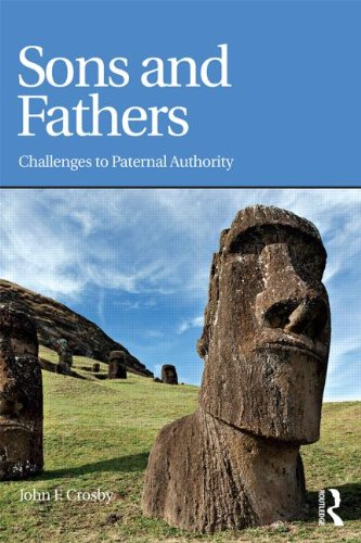 Sons and Fathers: Challenges to Paternal Authority