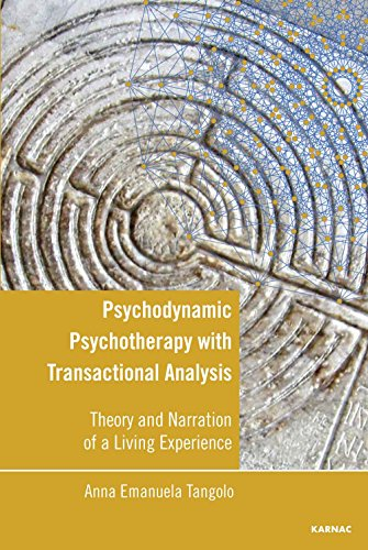 Psychodynamic Psychotherapy with Transactional Analysis: Theory and Narration of a Living Experience